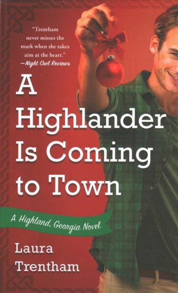 A Highlander Is Coming to Town: A Highland, Georgia Novel