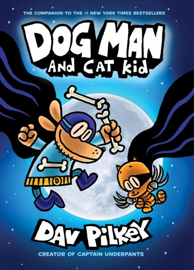 Dog man. #4 : Dog Man and Cat Kid