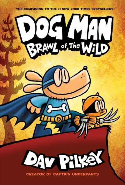 Dog Man. #6 : Brawl of the wild