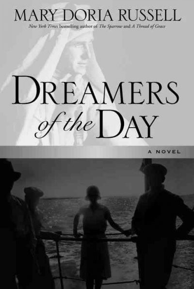 Dreamers of the day : a novel