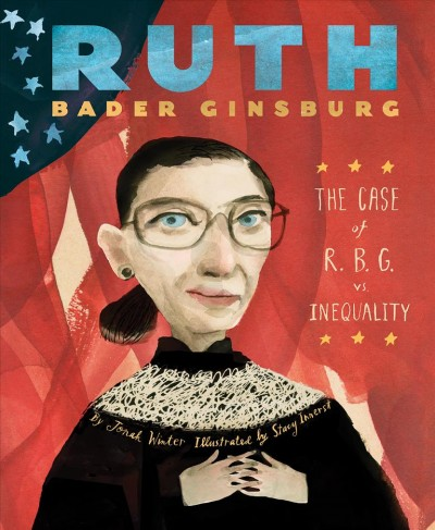 Ruth Bader Ginsburg : the case of R.B.G. vs. inequality