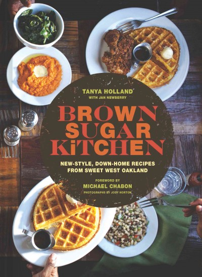 Brown Sugar Kitchen : new-style, down-home recipes from sweet west Oakland