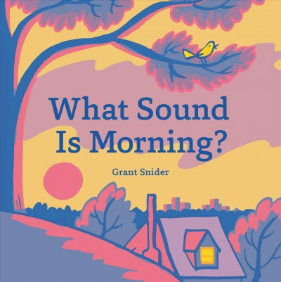 What sound is morning?