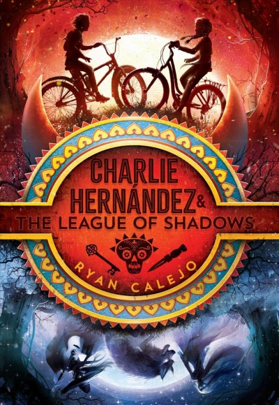 Charlie Hernández. #1 : Charlie Hernández and the league of shadows