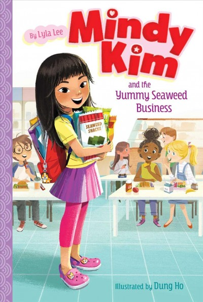 Mindy Kim. #1 : Mindy Kim and the yummy seaweed business