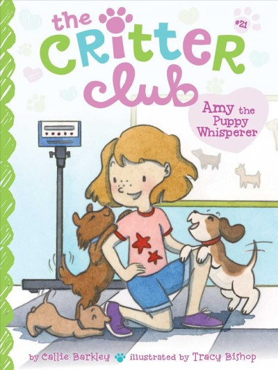 Critter Club. #21 : Amy the puppy whisperer