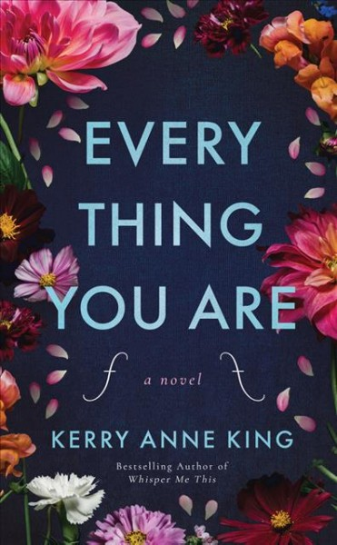 Everything you are : a novel
