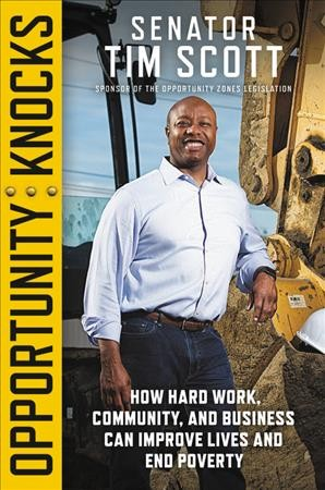 Opportunity knocks : how hard work, community, and business can improve lives and end poverty