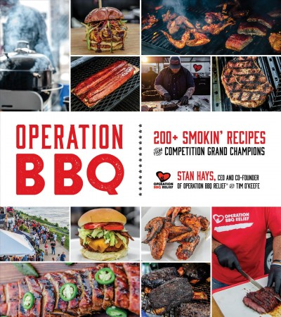 Operation BBQ : 200+ smokin' recipes from competition grand champions