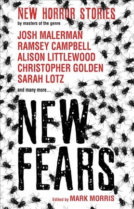 New fears : new horror stories by masters of the genre