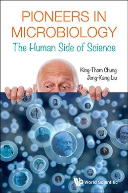 Pioneers in microbiology : the human side of science