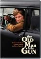 The old man & the gun [videorecording]