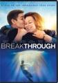 Breakthrough [videorecording]