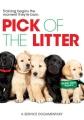 Pick of the litter [videorecording]