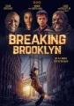 Breaking Brooklyn [videorecording]