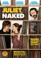 Juliet, naked [videorecording]