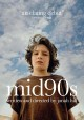 Mid90s [videorecording]