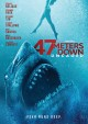47 meters down [videorecording] : uncaged