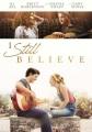 I still believe [videorecording]