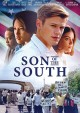 Son of the south [videorecording]