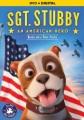 Sgt. Stubby [videorecording] : an American hero