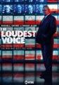 The Loudest Voice [videorecording].