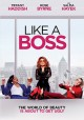 Like a boss [videorecording]