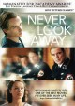 Never look away [videorecording]