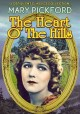 The heart o' the hills [videorecording]