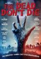 The dead don't die [videorecording]