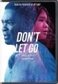 Don't let go [videorecording]