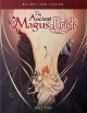 The ancient magus' bride. Part two [videorecording]