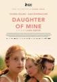 Daughter of mine [videorecording]