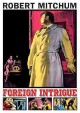 Foreign intrigue [videorecording]