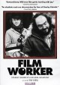 Filmworker [videorecording]