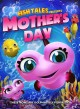 Fishtales presents Mother's Day [videorecording]