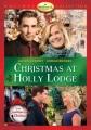Christmas at Holly Lodge [videorecording]