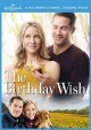 The birthday wish [videorecording]
