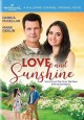 Love and sunshine [videorecording]