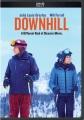 Downhill [videorecording]
