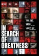 In search of greatness [videorecording]