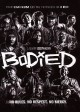 Bodied [videorecording]