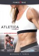 Atletica by Powerstrike. Workout three [videorecording].