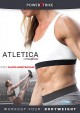 Atletica by Powerstrike. Workout four, Bodyweight [videorecording].