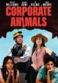Corporate animals [videorecording]
