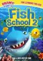 Fish school 2 [videorecording]