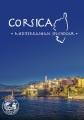 Corsica [videorecording] : Mediterranean splendour