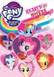 My little pony, friendship is magic. Hearts and hooves [videorecording].