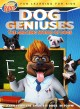 Dog geniuses [videorecording]