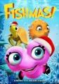 Fishmas [videorecording]